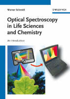 Optical Spectroscopy in Chemistry and Life Sciences: An Introduction (Paperback)