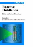 Reactive Distillation: Status and Future Directions (Hardback)