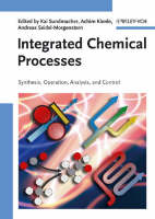 Integrated Chemical Processes: Synthesis, Operation, Analysis, and Control (Hardback)