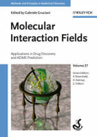 Molecular Interaction Fields: Applications in Drug Discovery and ADME Prediction - Methods and Principles in Medicinal Chemistry (Hardback)