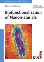Nanotechnologies for the Lifesciences (Hardback)
