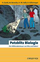 Potzblitz Biologie: Die Hohlenabenteuer Von Rita Und Robert - Erlebnis Wissenschaft (Hardback)