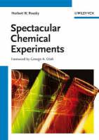 Spectacular Chemical Experiments (Hardback)