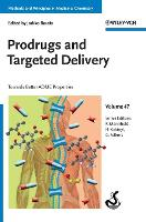 Prodrugs and Targeted Delivery: Towards Better ADME Properties - Methods and Principles in Medicinal Chemistry (Hardback)