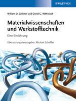 Materialwissenschaften und Werkstofftechnik: Eine Einfuhrung (Hardback)
