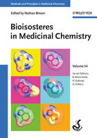 Bioisosteres in Medicinal Chemistry - Methods and Principles in Medicinal Chemistry (Hardback)