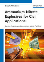 Ammonium Nitrate Explosives for Civil Applications