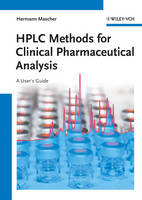 HPLC Methods for Clinical Pharmaceutical Analysis: A User's Guide (Hardback)