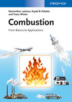 Combustion: From Basics to Applications (Paperback)