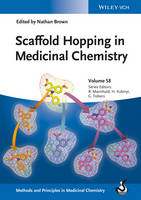 Scaffold Hopping in Medicinal Chemistry - Methods and Principles in Medicinal Chemistry (Hardback)