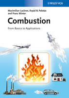 Combustion: From Basics to Applications (Hardback)