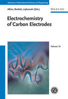 Electrochemistry of Carbon Electrodes - Advances in Electrochemical Sciences and Engineering (Hardback)