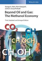 Beyond Oil and Gas: The Methanol Economy (Paperback)