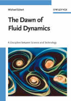 The Dawn of Fluid Dynamics: A Discipline Between Science and Technology (Hardback)