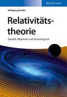 Relativitatstheorie: Speziell, Allgemein und Kosmologisch (Paperback)