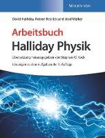 Arbeitsbuch Halliday Physik, Loesungen zu den Aufgaben der 3. Auflage (Paperback)