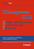 Bilanzgesetze 2012: Handels- Und Steuerrecht, Gesellschaftsrecht, Bilanzrecht (Paperback)