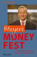 Meyers Money Fest: UEber den taglichen Wahn und Sinn an den Kapitalmarkten (Hardback)