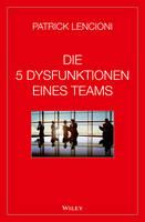 Die 5 Dysfunktionen eines Teams (Hardback)