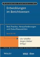 Entwicklungen im Berichtswesen - Best Practice, Herausforderungen und Zukunftsaussichten - Advanced Controlling (Paperback)