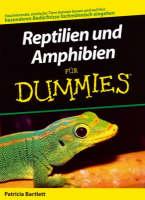 Reptilien und Amphibien fur Dummies - Fur Dummies (Paperback)