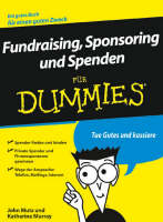 Fundraising, Sponsoring und Spenden fur Dummies - Fur Dummies (Paperback)
