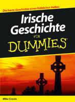 Irische Geschichte fur Dummies - Fur Dummies (Paperback)
