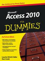 Access 2010 Fur Dummies - Fur Dummies (Paperback)