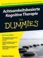 Achtsamkeitsbasierte Kognitive Therapie fur Dummies - Fur Dummies (Paperback)
