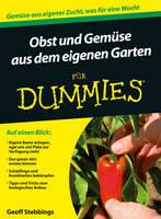 Obst und Gemuse aus dem eigenen Garten fur Dummies - Fur Dummies (Paperback)