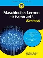 Maschinelles Lernen mit Python und R fur Dummies - Fur Dummies (Paperback)