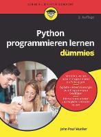 Python programmieren lernen fur Dummies - Fur Dummies (Paperback)