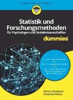 Statistik und Forschungsmethoden fur Psychologen und Sozialwissenschaftler fur Dummies - Fur Dummies (Paperback)