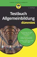Testbuch Allgemeinbildung fur Dummies - Fur Dummies (Paperback)
