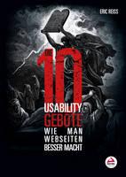Die Zehn usability-Gebote: Wie man Sachen besser macht (Paperback)