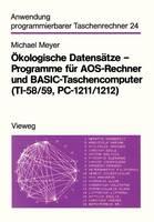 kologische Datens tze -- Programme F r Aos-Rechner Und Basic-Taschencomputer (Ti-58/59, Pc-1211/1212) - Anwendung Programmierbarer Taschenrechner 24 (Paperback)