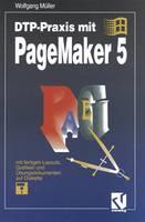 DTP-Praxis Mit PageMaker 5 (Paperback)