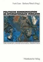 Politische Kommunikation im Internationalen Vergleich (Paperback)