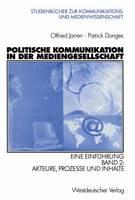 Politische Kommunikation in der Mediengesellschaft - Studienbucher Zur Kommunikations- Und Medienwissenschaft (Paperback)