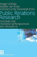 Public Relations Research 2008: European and International Perspectives and Innovations (Hardback)
