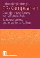Pr-Kampagnen: UEber Die Inszenierung Von OEffentlichkeit (Paperback)