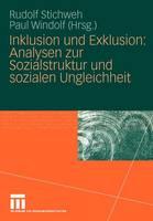 Inklusion Und Exklusion: Analysen Zur Sozialstruktur Und Sozialen Ungleichheit (Paperback)