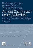 Auf Der Suche Nach Neuer Sicherheit: Fakten, Theorien Und Folgen - Sozialwissenschaften Im UEberblick (Paperback)