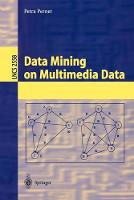 Data Mining on Multimedia Data - Lecture Notes in Computer Science 2558 (Paperback)