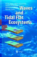 Waves and Tidal Flat Ecosystems (Hardback)