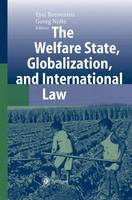 The Welfare State, Globalization, and International Law (Paperback)