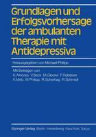 Grundlagen und Erfolgsvorhersage der Ambulanten Therapie mit Antidepressiva (Paperback)