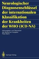 Neurologischer Diagnosenschlussel der Internationalen Klassifikation der Krankheiten der WHO (ICD-NA)