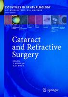 Cataract and Refractive Surgery - Essentials in Ophthalmology (Hardback)