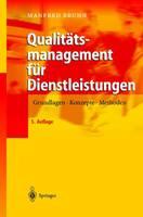 Qualitc$tsmanagement Fur Dienstleistungen: Grundlagen, Konzepte, Methoden (Hardback)
